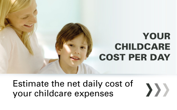 Your childcare cost per day: Estimate the net daily cost of your childcare expenses.