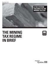 Consult the PDF document: The Mining Tax Regime in Brief