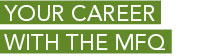 Link to Your career with the MFQ